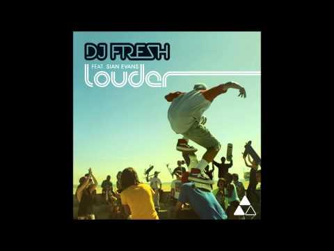 DJ Fresh ft Sian Evans - 'Louder' (Drumsound & Bassline Smith Remix)