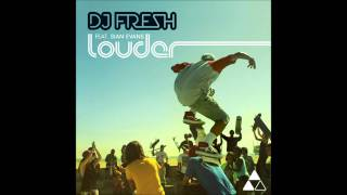 DJ Fresh ft Sian Evans -