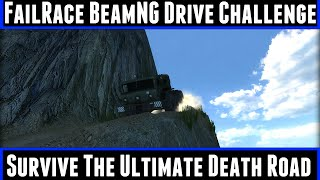 FailRace BeamNG Drive Challenge Survive The Ultimate Death Road