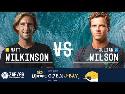 Matt Wilkinson Vs. Julian Wilson - Quarterfinals, Heat 4 - Corona Open J-Bay 2017