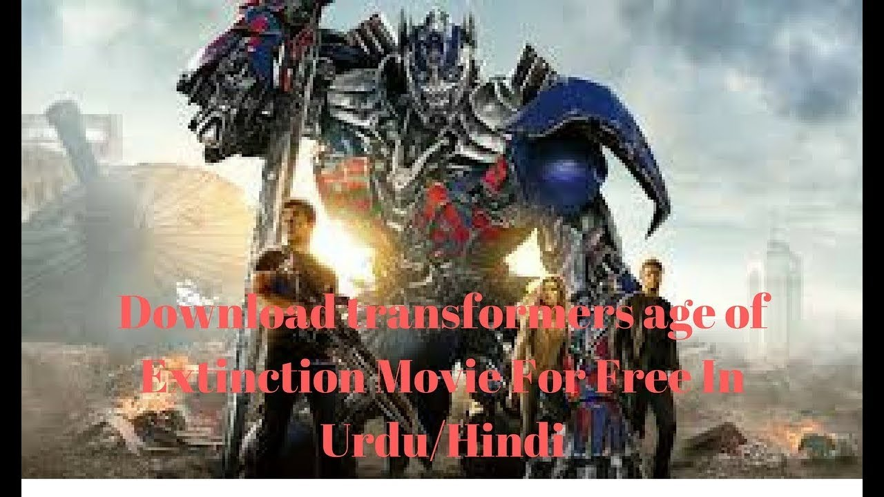 Transformers Age Of Extinction Full Movie In Hindi