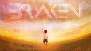 Braken - To The Stars