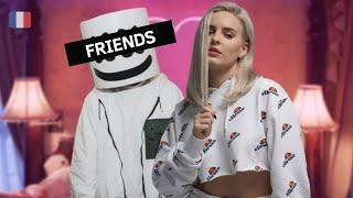 """Traduction française de """"FRIENDS"""" de Marshmello & Anne-Marie"""