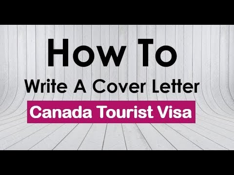 Canada Tourist Visa Covering Letter | Canada Visitor Visa Cover Letter  Sample