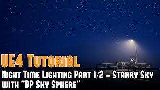 UE4: الليل إضاءة ثابتة 1/2 - السماء المرصعة بالنجوم (Lightmass) w/BP السماء المجال التعليمي