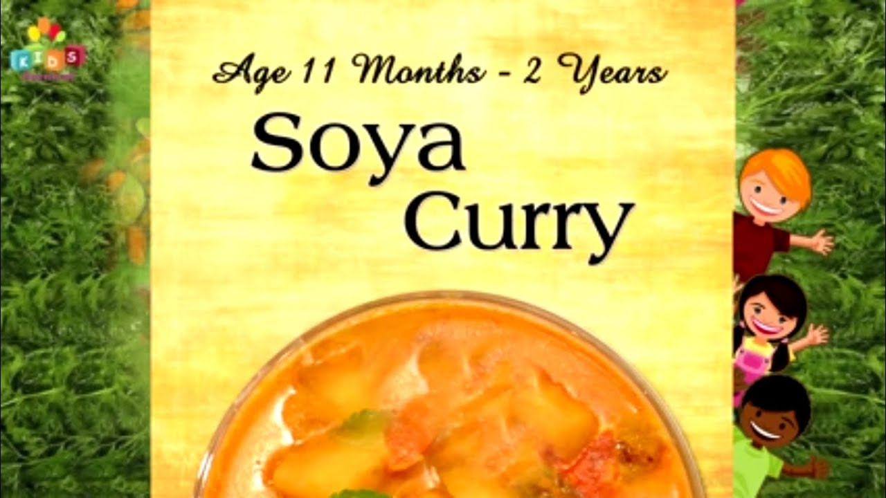 Soya curry for 11 months 2 years old babies food recipe for kids soya curry for 11 months 2 years old babies food recipe for kids youtube forumfinder Images