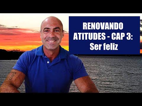 renovando-atitudes---cap-3:-ser-feliz