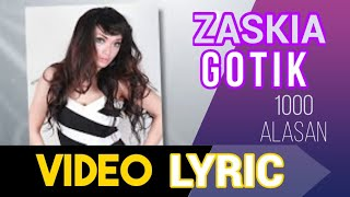 Video ZASKIA - 1000 alasan download MP3, 3GP, MP4, WEBM, AVI, FLV Oktober 2018