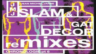 Jean Michel Jarre - Chronologie Pt.6 (Slam Mix 1)