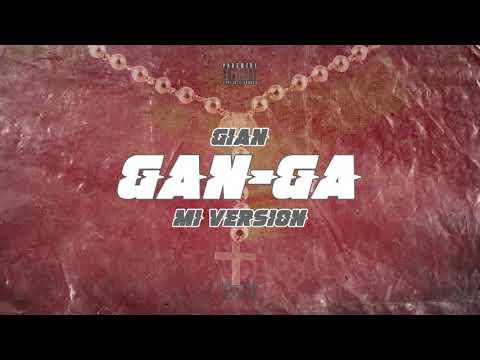 Gian - Gan-Ga (Mi Version)