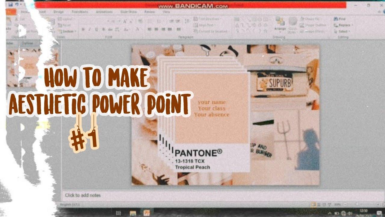 Cara Membuat Estetik Powerpoint Simpel How To Create Aesthetic Powerpoint Pt 1 Youtube