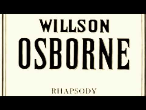 Rhapsody, Willson Osborne