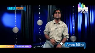 Aashiq Mizaaj I Aman Trikha I The Shaukeens