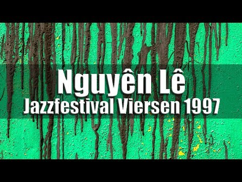 Silk Silver Sand - Nguyên Lê & Renaud Garcia-Fons / Jazzfestival Viersen 1997