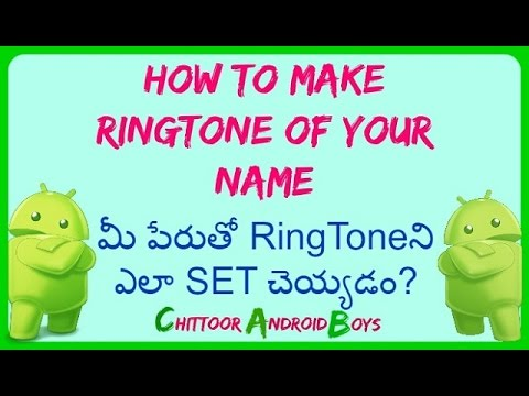How to Make Ringtone with Your Name Online For FREE In {Telugu}