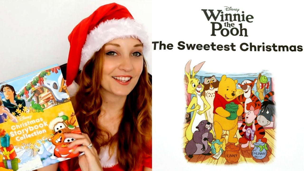 The Sweetest Christmas.Winnie The Pooh The Sweetest Christmas Storybook Read Aloud By Josiewose
