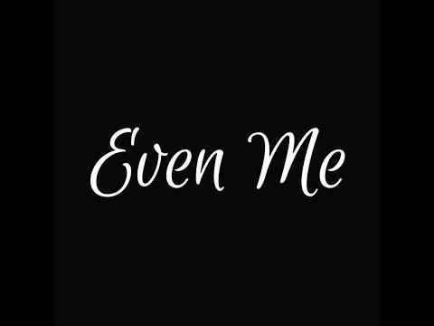 TRIUMPHANT QUARTET - EVEN ME (OFFICIAL LYRIC VIDEO)