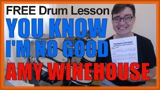 ★ You Know I'm No Good (Amy Winehouse) ★ FREE Video Drum Lesson | How To Play BEATS (Steinweiss)