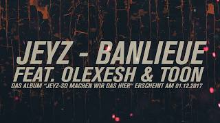 JEYZ - BANLIEUE feat. OLEXESH & TOON (prod by M3) FREETRACK