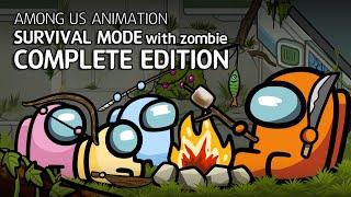 어몽어스 좀비 생존게임모드 컴플리트 에디션 | Among us animation Survival mode with zombie Complete edition