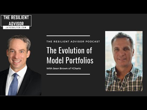 The Evolution of Model Portfolios With Sean Brown of YCharts