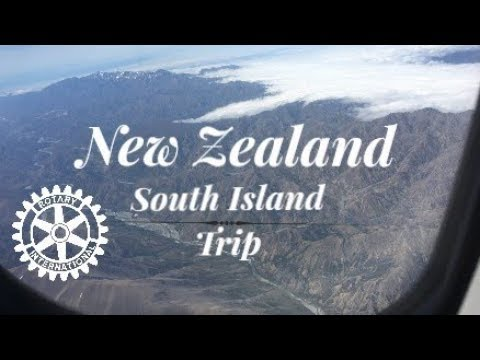 South Island Trip - New Zealand - Rotary Youth Exchange (FULL VIDEO)