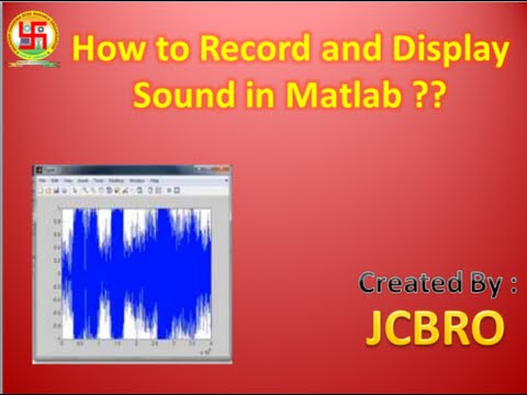 How to Record and display Sound Using Matlab??