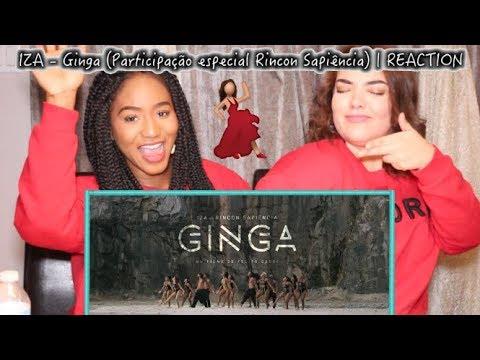 IZA - Ginga (Participação especial Rincon Sapiência) | REACTION