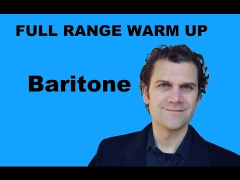Singing Warm Up - Baritone Full Range