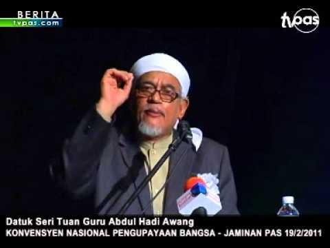 TG Abdul Hadi Awang: Konvensyen Nasional Pengupayaan Bangsa - Jaminan PAS 19/2/2011 [Bhg.1]