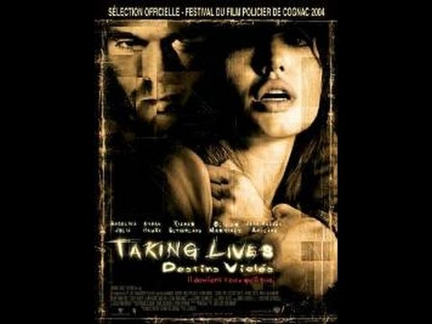 Taking lives - Destin violés