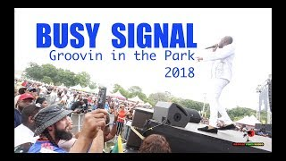 Busy Signal Groovin in the Park 2018