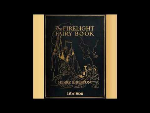 Firelight Fairy Book by Henry Beston #audiobook