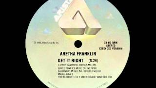 Aretha Franklin - Get It Right (extended version)