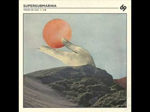 Algo que sirva como luz - Supersubmarina