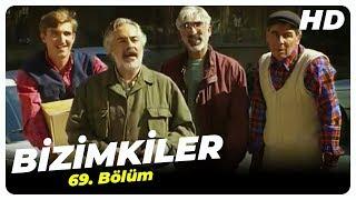 Bizimkiler 69. Bölüm | Nostalji Diziler