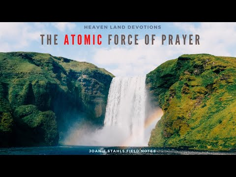 E80 The Atomic Force of Prayer!