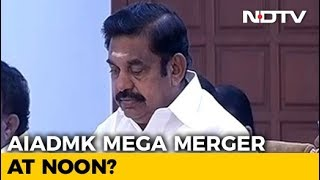 Another AIADMK Merger Alert Today After Many False Starts