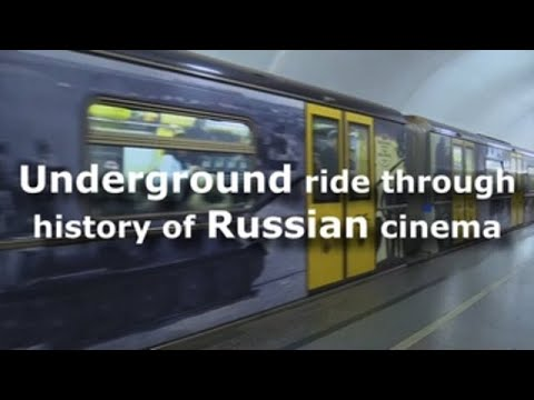Underground ride through history of Russian cinema