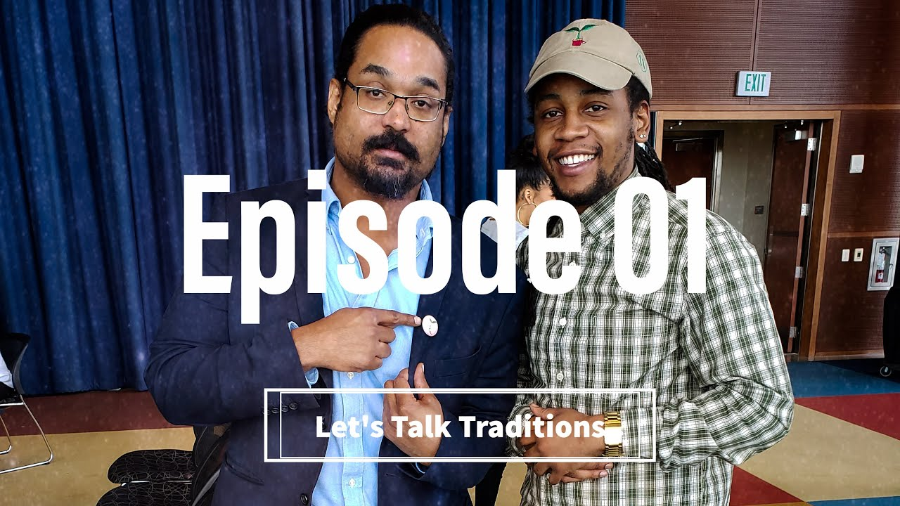 Let's Talk Traditions: Episode 01 FOOD
