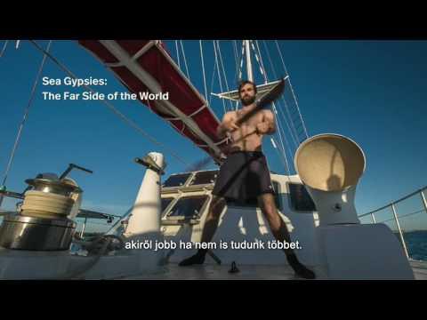 Sea Gypsies: The Far Side of the World Tour Edit –  magyar felirattal
