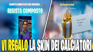 VI REGALO THE SKIN CALCIATORI IN THE SHOP OF FORTNITE 16 FEBBRAIO