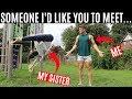 MEET MY SISTER