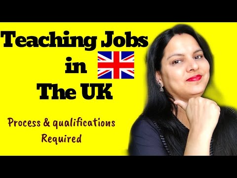 TEACHING JOBS In Abroad   How To Get Teaching Jobs In The UK  Process And Qualifications Needed  