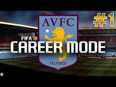 FIFA 18 | CAREER MODE | #1 | ASTON VILLA