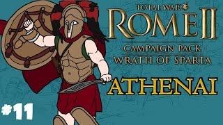 Total War: Rome 2 - Wrath of Sparta - Athenai (Athens) Campaign - Part 11!