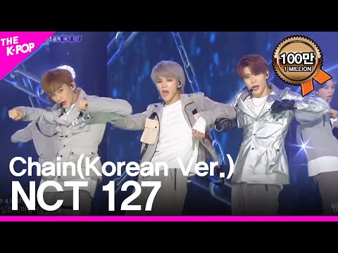NCT 127, Chain(Korean Version) [THE SHOW 181127]
