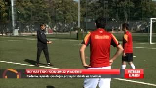 Futbolun Alfabesi | Kademe
