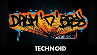 THE BEST TECHNOID DRUM AND BASS