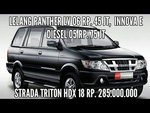 Lelang Panther LV, Innova Diesel & All New Strada Triton